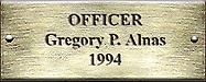 Officer Gregory P. Alnas 1994