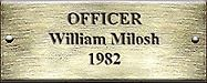 Officer William Milosh 1982