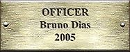 Officer Bruno Dias 2005