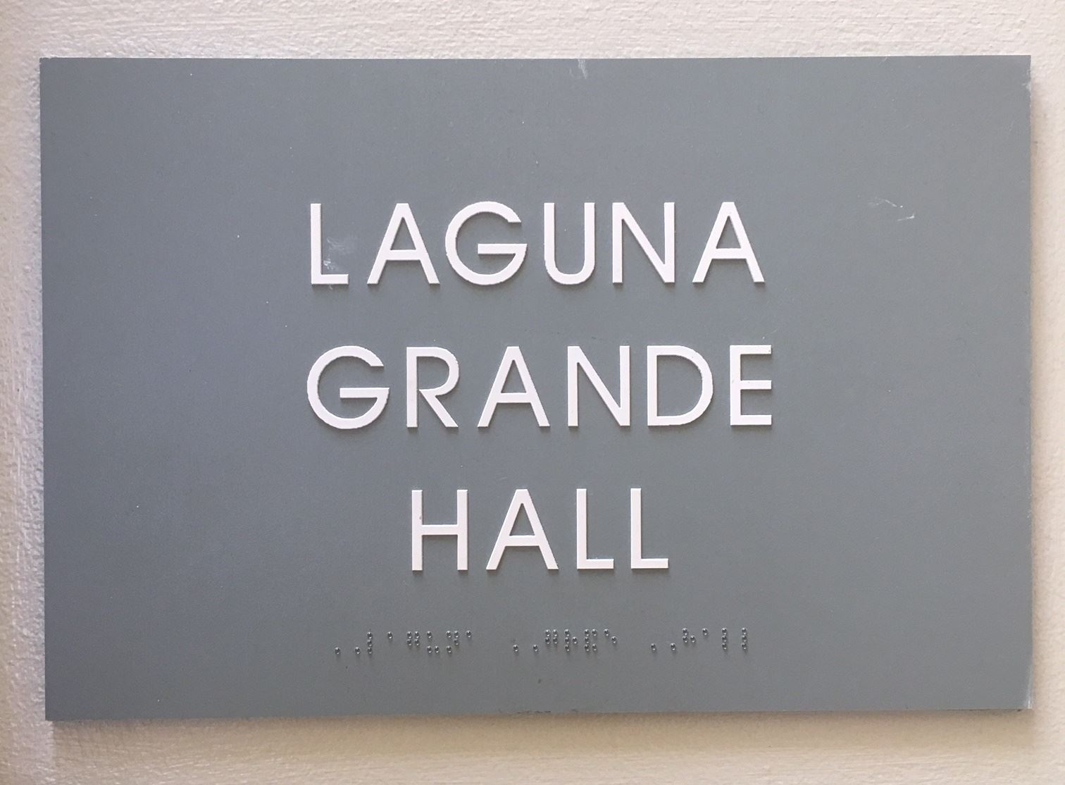 Laguna Grande Hall Sign