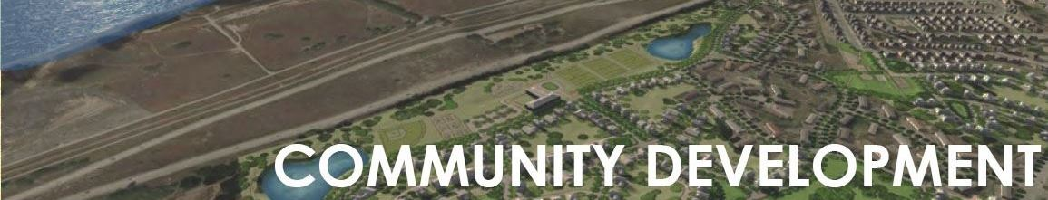 """Community Development"" with image of aerial view of land"